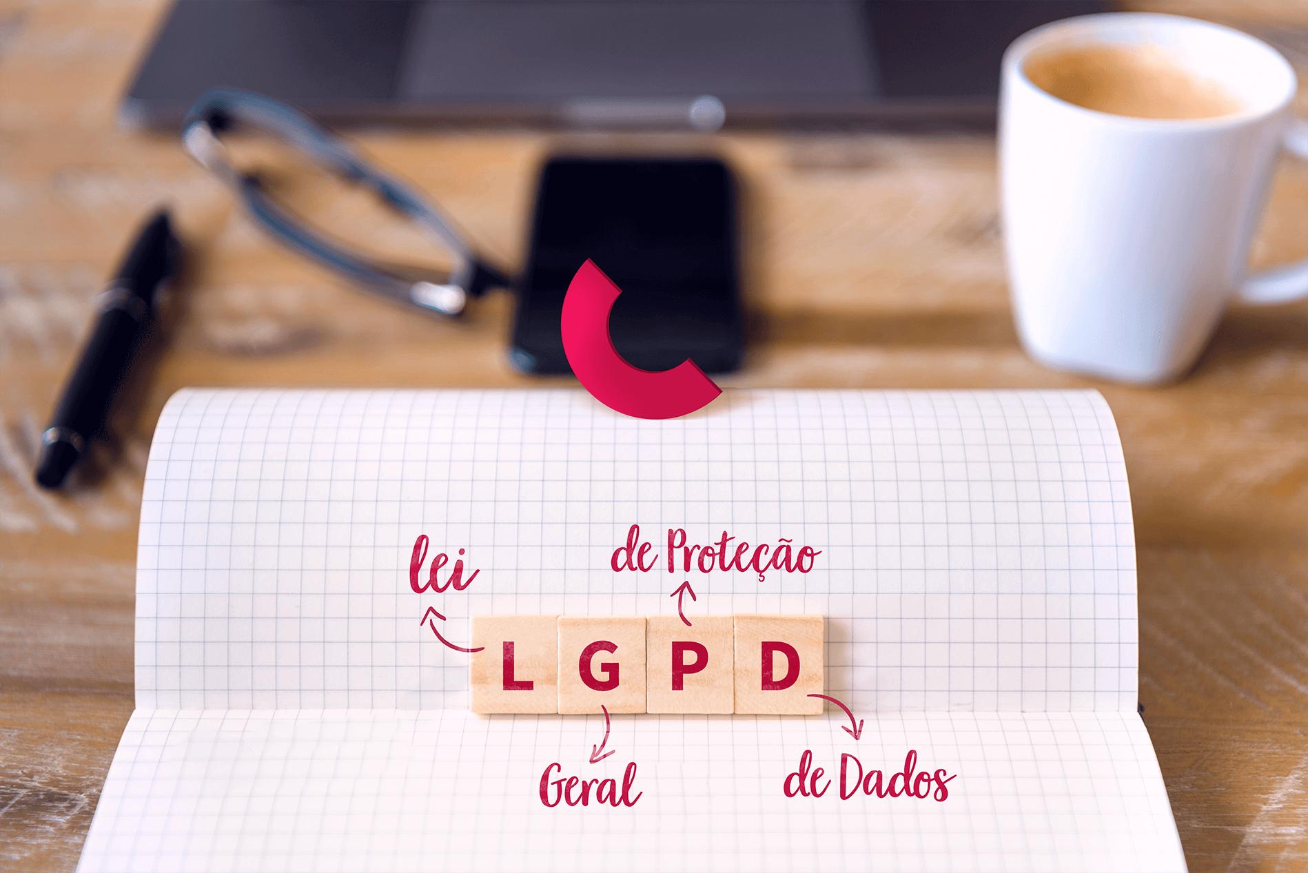 LGPD: Como adequar as ações de Marketing Digital para cumprir as novas regras